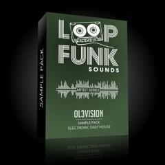 OL3VISION - SAMPLE PACK [Electronic Deep House] // LOOP FUNK SOUNDS