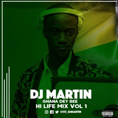 Ghana Dey Bee!! HighLife Mix Vol.1