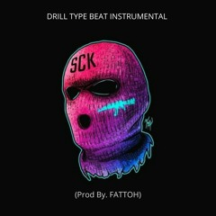 DRILL TYPE BEAT INSTRUMENTAL (Prod By.FATTOH)