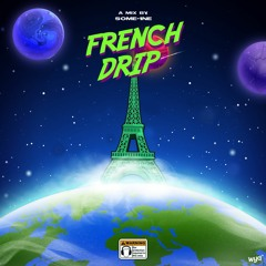 FRENCH DRIP - MIX.002