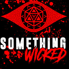 Something Wicked Prelude: Welcome To Karnifexia...