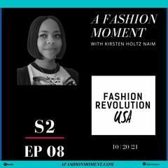 Season 2, Episode 8: Fashion Revolution USA