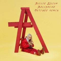 Billie Eilish - Bellyache (Motivee Remix)