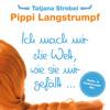 Pippi Langstrumpf - Ich mach mir die Welt, wie sie mir gefällt... (Clubstrumpf Mix)
