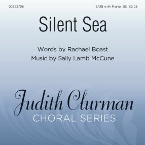 Silent Sea for SATB and Piano