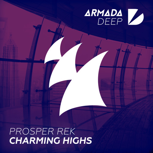 Prosper Rek - Charming Highs (Original Mix)