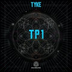 Tyke - TP1 [Premiere]