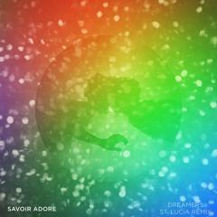 Dreamers (St. Lucia Remix)