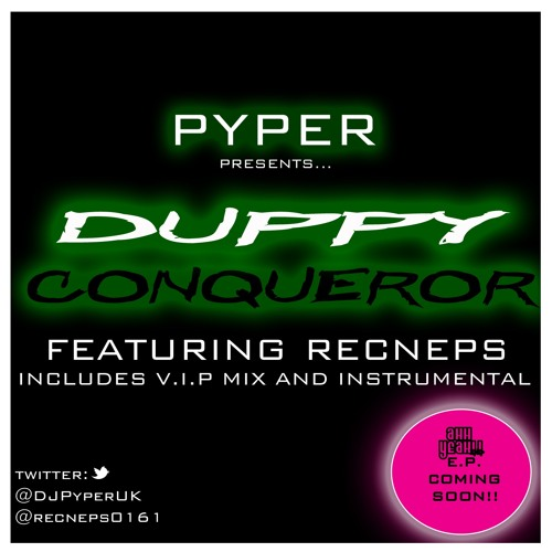 Pyper Ft Recneps - Duppy Conqueror E.P