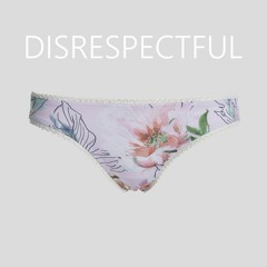 disrespectful [prod ouhboy]