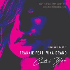 Frankie Feat. Vika Grand - Catch You (Nikko Culture Remix)