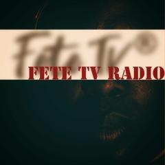 10/25/21 - Fete TV Radio