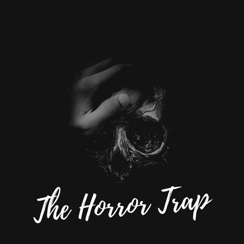 The Horror Trap