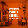 Party Girl (Edited Version) [feat. Meek Mill]
