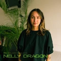 Nous'klaer Radio #33 - Nelly Dragon