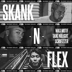 DMX x Wax Motif x Taiki Nulight - Party Up N Skank Flex (ROMAR Edit)