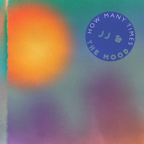 JJ & The Mood - How Many Times