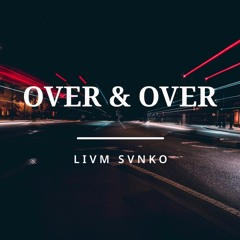 OVER&OVER (beat by RAiNGE x prod. by Donny Domino)