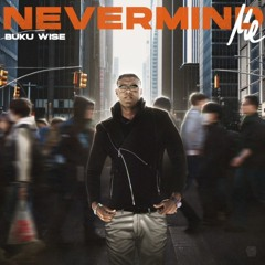 Nevermind Me [v3]