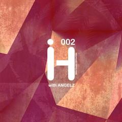 Ibiza House Radioshow With AngelZ 002 - 2021