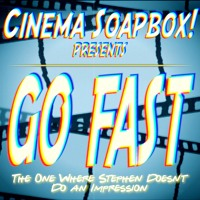 GO FAST: The One Where Stephen Doesn't Do An Impression