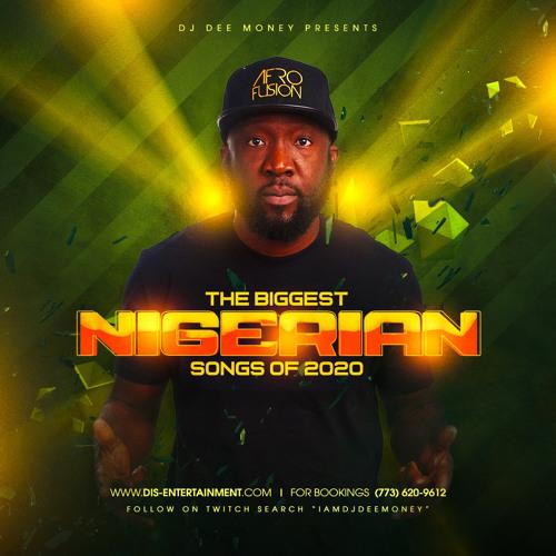 The Biggest Nigerian Songs Of 2020 Feat. Davido,Wizkid, Burna Boy, Fireboy