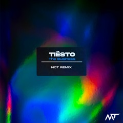 Tiësto - The Business (NCT Remix)