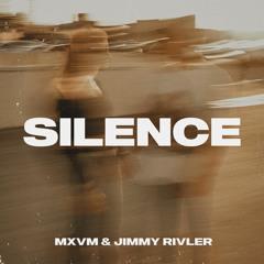 Silence feat. Jimmy Rivler