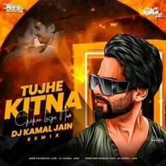 Tujhe Kitna Chahne Lage Hum Remix Dj Kamal Jain