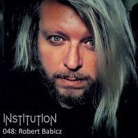 Institution 048: Robert Babicz