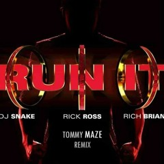 DJ Snake - Run It (ft. Rick Ross & Rich Brian) [Tommy Maze Remix] FREE DOWNLOAD