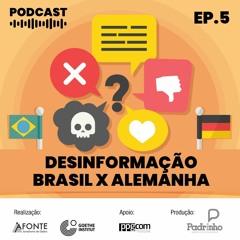 Postar ou Não? EP#05 - Desinformação Brasil x Alemanha