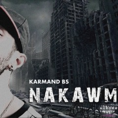 Karmand BS - Nakawm
