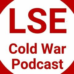 LSE Cold War Podcast - Episode 1: A Global Cold War with Arne Westad