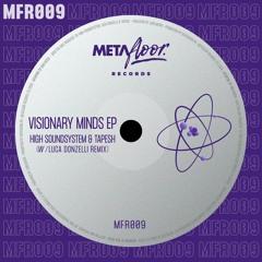 Premiere : High Soundsystem, Tapesh - Visionary Minds [MFR009]