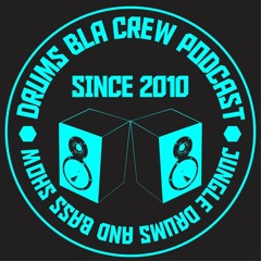 Drums Bla Crew Podcast # 343