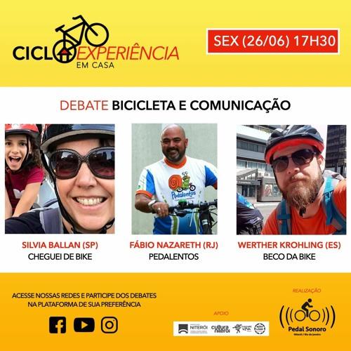 CICLOEXPERIÊNCIA 2020 - EM CASA - BICICLETA E COMUNICAÇÃO