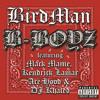 B-Boyz (Explicit Version) [feat. Mack Maine, Kendrick Lamar, Ace Hood & DJ Khaled]