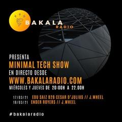 Ender Royers - Bakala Radio (MinimalTechShow) 18-3-21