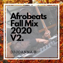 Afrobeats Fall Mix 2020 Vol.2 ft Wizkid, DaVido, Olamide, Burna Boy, Tiwa Savage and Many More