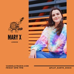 Radio Series 030: Mary X