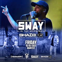 Sway In The Morning Mix 2 (30Min)