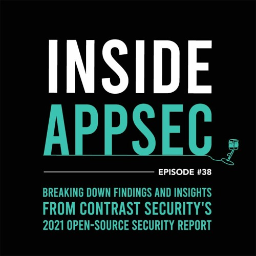 Breaking Down Findings & Insights From Contrast Security's 2021 State of Open-source Security Report