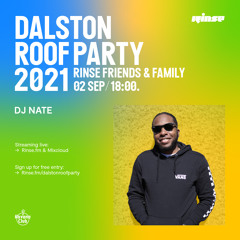 Dalston Roof Party: DJ Nate - 02 September 2021