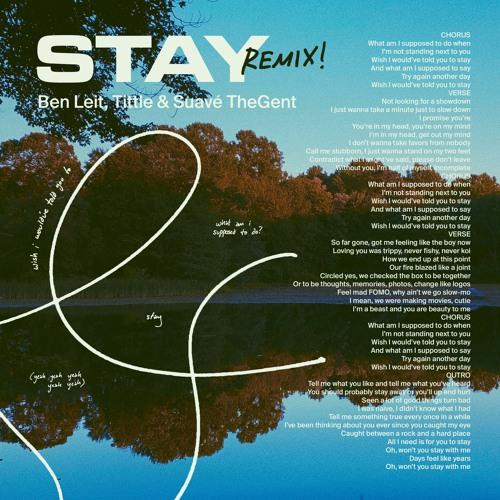 Stay (feat. Tittle & Suavé TheGent) [Remix]