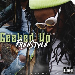 Tre the Trackstar- Geeked Up Freestyle