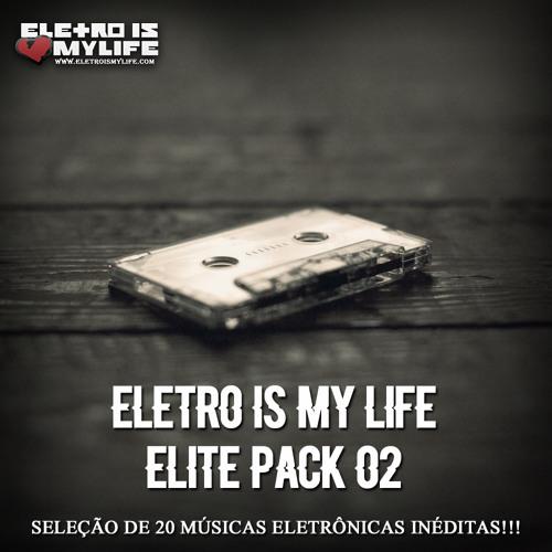 Eletro Is My Life - Elite Pack 02