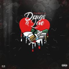 Curly J - Drugs & Love