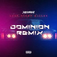 Late Night Killer - JULESTHEWULF (Dominion Remix)