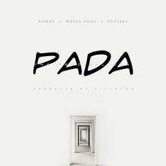 Pada (feat. Moses Audu & Repj360)